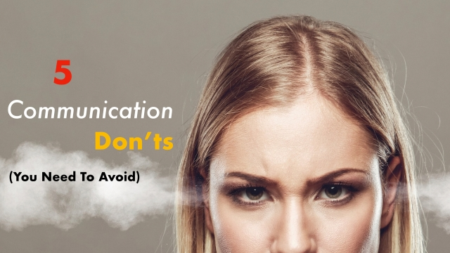 5 communication mistakes to avoid