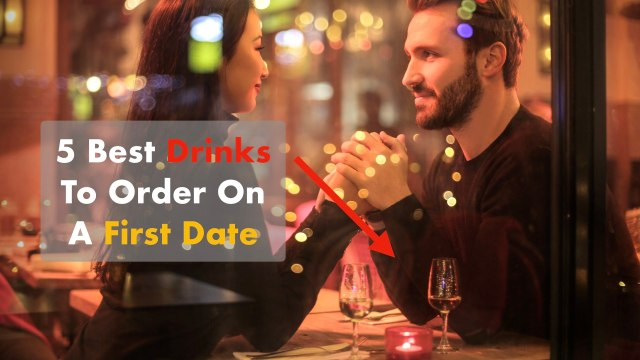 best drinks cocktails order first date